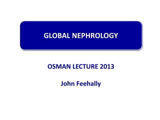 GLOBAL NEPHROLOGY
