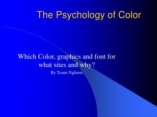 The Psychology of Color Which Color