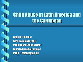 Child Abuse in Latin America and the Caribbean