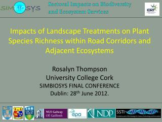 Impacts of Landscape Treatments on Plant Species Richness within Road Corridors and Adjacent Ecosystems