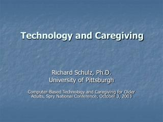 Technology and Caregiving