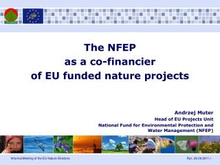 The NFEP  as a co-financier  of EU funded nature projects