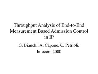 Throughput Analysis of End-to-End Measurement Based Admission Control in IP