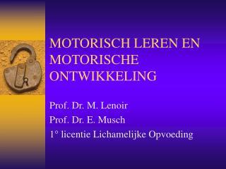 MOTORISCH LEREN EN MOTORISCHE ONTWIKKELING