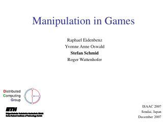 Manipulation in Games