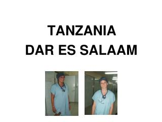 TANZANIA DAR ES SALAAM