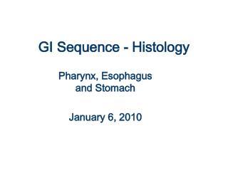 GI Sequence - Histology