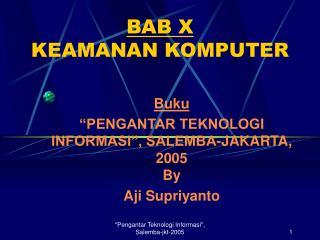 BAB X KEAMANAN KOMPUTER