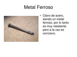 Metal Ferroso