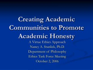 Creating Academic Communities to Promote Academic Honesty