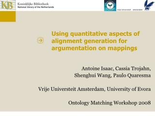Using quantitative aspects of alignment generation for argumentation on mappings