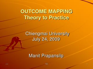 OUTCOME MAPPING Theory to Practice