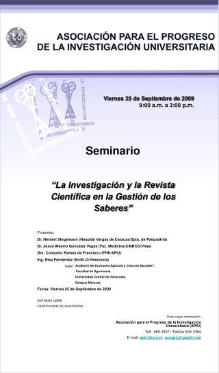 Viernes 25 de Septiembre de 2009 9:00 a.m. a 3:00 p.m.