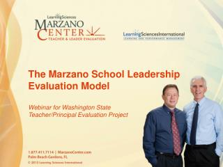 The Marzano School Leadership Evaluation Model Webinar for Washington State  Teacher/Principal Evaluation Project