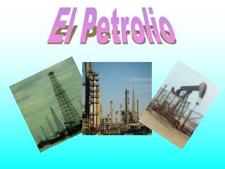 El Petrolio
