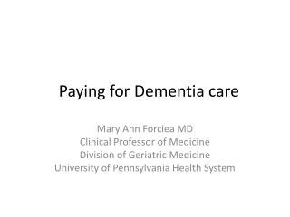 Paying for Dementia care