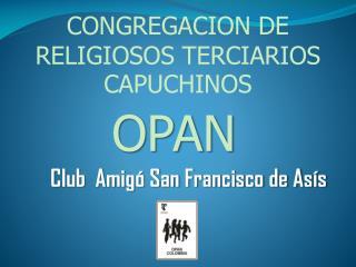 Club  Amigó San Francisco de Asís