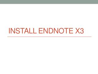 Install EndNote X3