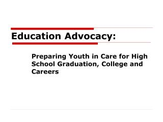 Education Advocacy: