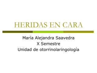 HERIDAS EN CARA