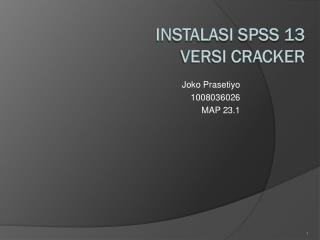 INSTALASI SPSS 13  VERSI CRACKER