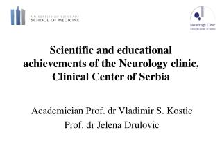 Scientific and educational achievements of the Neurology clinic, Clinical Center of Serbia
