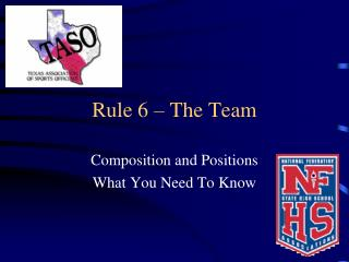 Rule 6 – The Team