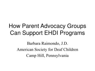 How Parent Advocacy Groups Can Support EHDI Programs