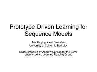 Prototype-Driven Learning for Sequence Models