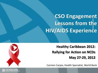 CSO Engagement Lessons from the  HIV/AIDS Experience