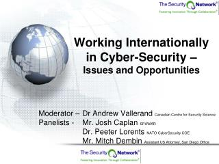 Working Internationally in Cyber-Security –     Issues and Opportunities