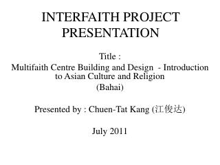 INTERFAITH PROJECT PRESENTATION