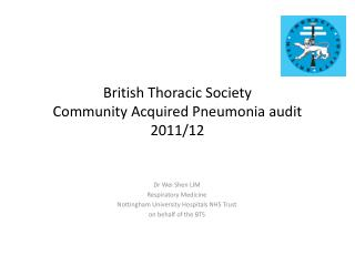 British Thoracic Society  Community Acquired Pneumonia audit 2011/12