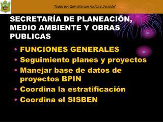 SECRETARÍA DE PLANEACIÓN, MEDIO AMBIENTE Y OBRAS PUBLICAS