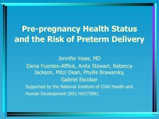 Pre-pregnancy Health Status and the Risk of Preterm Delivery