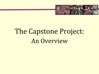 The Capstone Project: