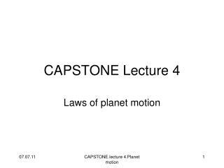 CAPSTONE Lecture 4