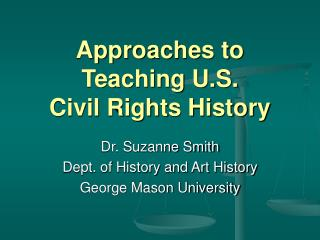 Approaches to Teaching U.S.  Civil Rights History
