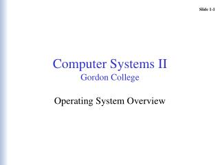 Computer Systems II Gordon College