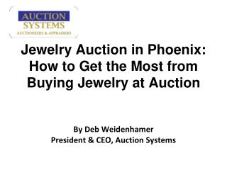 Jewelry Auction in Phoenix: How to Get the Most from Buying