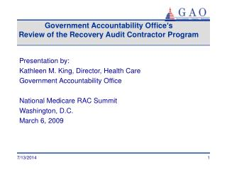 Government Accountability Office�s Review of the Recovery Audit Contractor Program