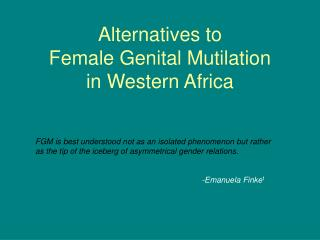 Alternatives to  Female Genital Mutilation  in Western Africa