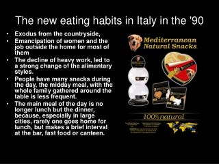 The new eating habits in Italy in the '90