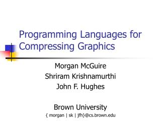 Programming Languages for Compressing Graphics