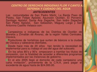 CENTRO DE DERECHOS INDIGENAS FLOR Y CANTO A.C. DEFENSA Y CUIDADO DEL AGUA