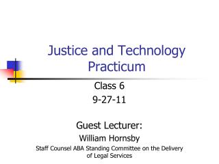 Justice and Technology Practicum