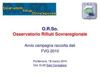 O.R.So.  Osservatorio Rifiuti Sovraregionale