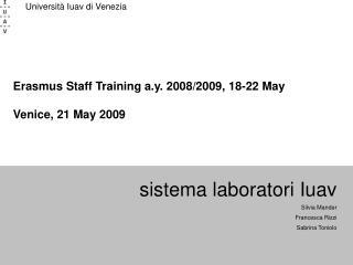 sistema laboratori Iuav Silvia Mander Francesca Rizzi Sabrina Toniolo