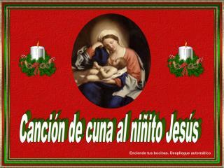Canción de cuna al niñito Jesús