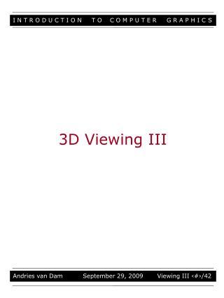 3D Viewing III